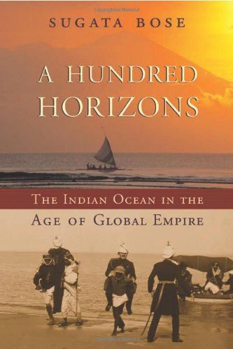 Hundred Horizons The Indian Ocean in the Age of Global Empire  2006 edition cover