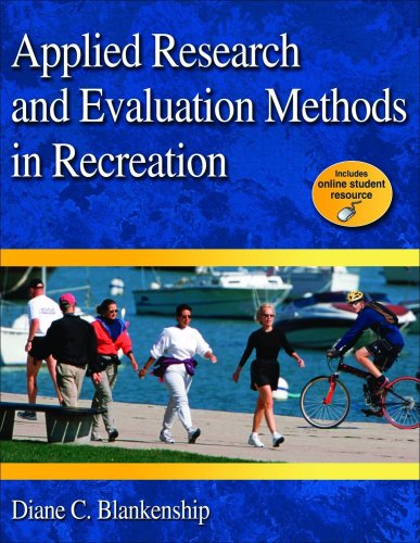 Applied Research and Evaluation Methods in Recreation   2010 edition cover