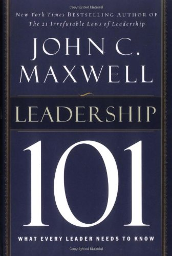 Leadership 101 What Every Leader Needs to Know  2002 edition cover