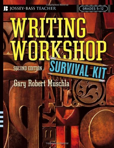 Writing Workshop Survival Kit  2nd 2005 (Revised) 9780787976194 Front Cover