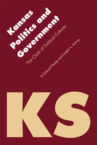 Kansas Politics and Government The Clash of Political Cultures  2010 edition cover