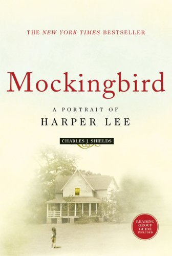 Mockingbird A Portrait of Harper Lee  2006 edition cover