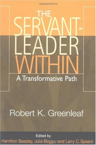 Servant Leader Within A Transformative Path  2003 edition cover