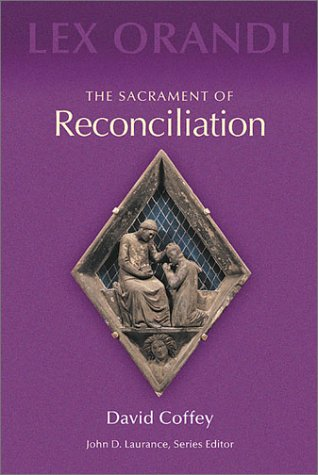 Sacrament of Reconciliation   2001 9780814625194 Front Cover