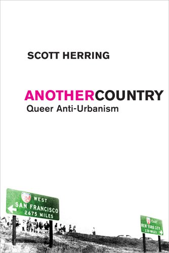 Another Country Queer Anti-Urbanism  2010 edition cover