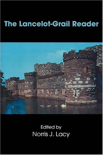 Lancelot-Grail Reader Selections from the Medieval French Arthurian Cycle  2000 edition cover