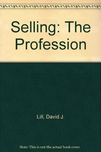Selling : The Profession 3rd 1996 9780965220194 Front Cover