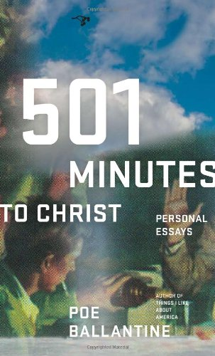 501 Minutes to Christ Personal Essays  2007 edition cover