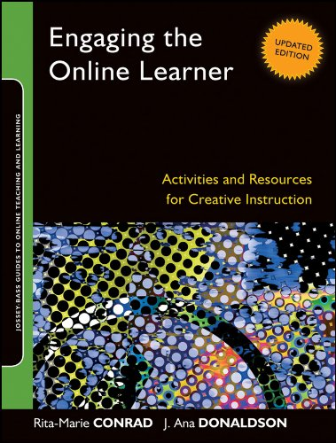 Engaging the Online Learner Activities and Resources for Creative Instruction 2nd 2011 (Revised) edition cover