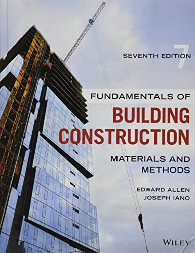 Fundamentals of Building Construction Materials and Methods, Seventh Edition 7th 9781119446194 Front Cover