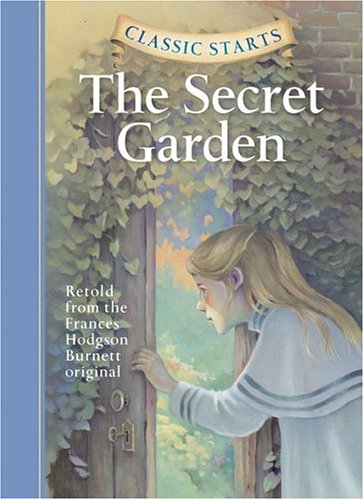Classic Starts Secret Garden   2004 9781402713194 Front Cover