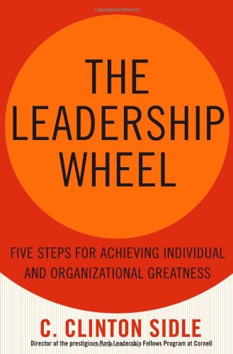 Leadership Wheel Five Steps for Achieving Individual and Organizational Greatness  2005 edition cover