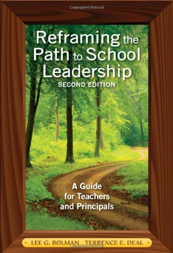 Reframing the Path to School Leadership A Guide for Teachers and Principals 2nd 2010 edition cover