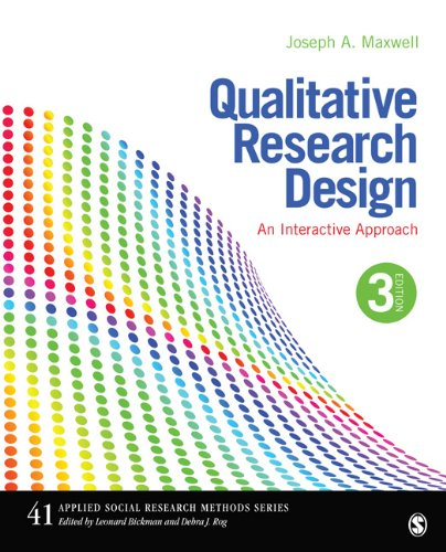 Qualitative Research Design An Interactive Approach 3rd 2013 edition cover