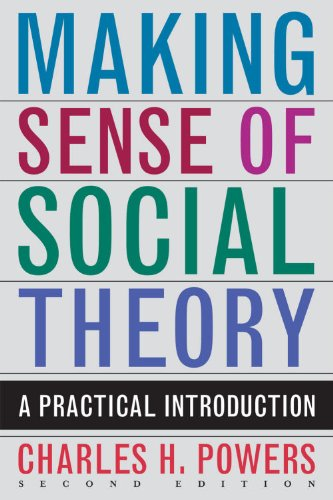 Making Sense of Social Theory A Practical Introduction 2nd 2010 edition cover