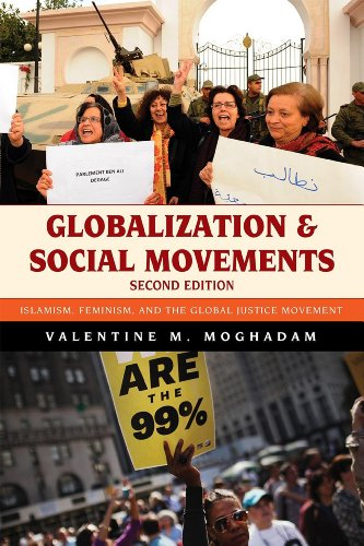 Globalization and Social Movements Islamism, Feminism, and the Global Justice Movement 2nd 2012 edition cover