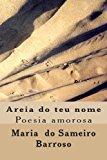 Areia Do Teu Nome Poesia Amorosa N/A 9781492305194 Front Cover