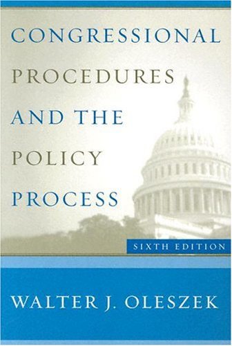 Congressional Procedures and the Policy Process  6th 2004 9781568028194 Front Cover