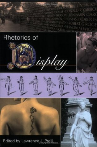 Rhetorics of Display   2006 9781570036194 Front Cover