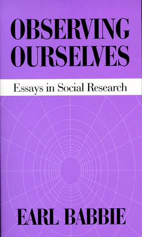 Observing Ourselves Essays in Social Research Reprint  edition cover