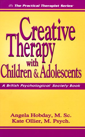 Creative Therapy with Children and Adolescents  2005 edition cover