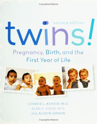 Twins! Pregnancy, Birth, and the First Year of Life 2nd 2005 9780060742195 Front Cover