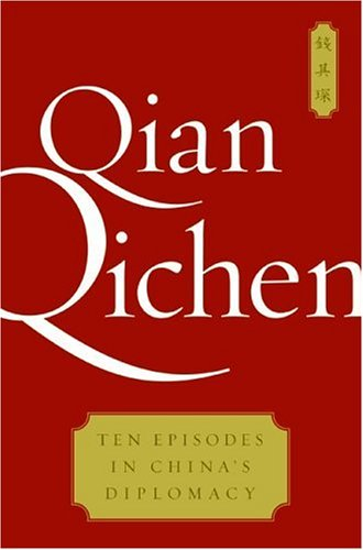 Ten Episodes in China's Diplomacy  N/A 9780060854195 Front Cover