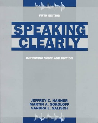 Speaking Clearly Improving Voice and Diction 5th 1997 9780070259195 Front Cover