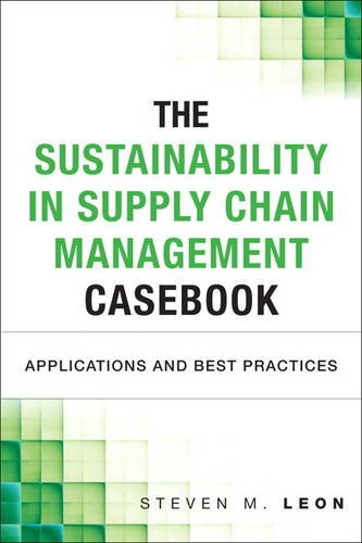 Sustainability in Supply Chain Management Casebook Applications in SCM  2014 edition cover