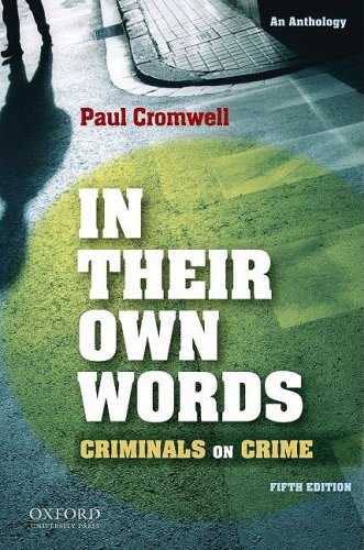 In Their Own Words Criminals on Crime 5th 2010 edition cover