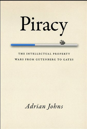 Piracy The Intellectual Property Wars from Gutenberg to Gates  2011 edition cover