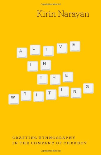 Alive in the Writing Crafting Ethnography in the Company of Chekhov  2012 edition cover