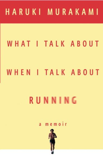 What I Talk about When I Talk about Running   2008 edition cover