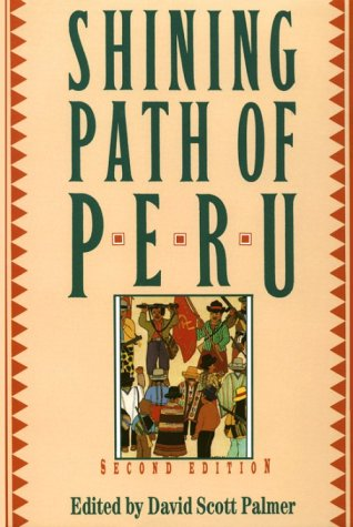 Shining Path of Peru  2nd 1994 9780312106195 Front Cover