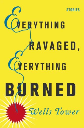 Everything Ravaged, Everything Burned Stories  2009 edition cover