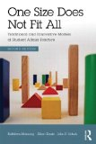 One Size Does Not Fit All Traditional and Innovative Models of Student Affairs Practice 2nd 2014 (Revised) 9780415843195 Front Cover