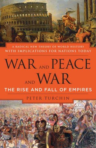 War and Peace and War The Rise and Fall of Empires Annotated edition cover