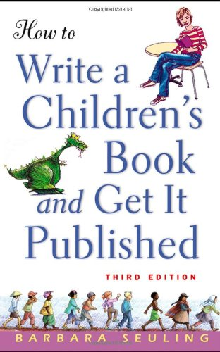 How to Write a Children's Book and Get It Published  3rd 2005 (Revised) edition cover