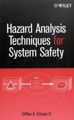 Hazard Analysis Techniques for System Safety   2005 edition cover