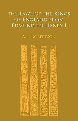 Laws of the Kings of England from Edmund to Henry I   2009 9780521153195 Front Cover