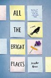 All the Bright Places:   2015 9780553552195 Front Cover