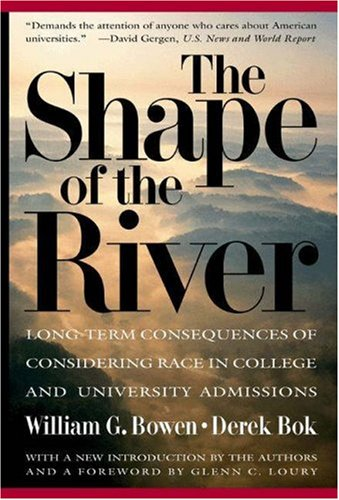 Shape of the River Long-Term Consequences of Considering Race in College and University Admissions  1998 (Revised) edition cover