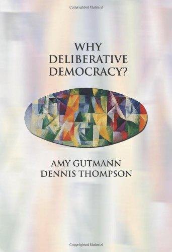 Why Deliberative Democracy?   2004 edition cover