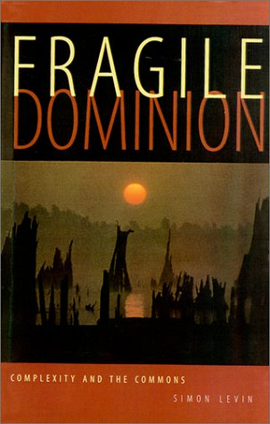 Fragile Dominion Complexity and the Commons  2000 edition cover