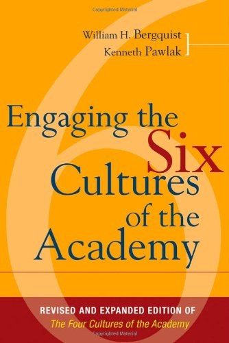 Engaging the Six Cultures of the Academy  2nd 2008 (Revised) edition cover