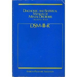 Diagnostic and Statistical Manual of Mental Disorders : DSM-III-R 3rd (Revised) edition cover