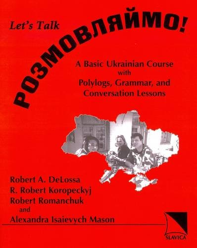 Rozmovliaimo! Let's Talk!: A Basic Ukrainian Course with Polylogs, Grammar, and Conversation Lessons  2004 edition cover