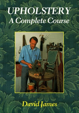 Upholstery A Complete Course  1990 9780946819195 Front Cover