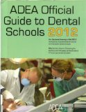 ADEA Official Guide to Dental Schools 2012 50th 9780982095195 Front Cover