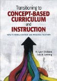 Transitioning to Concept-Based Curriculum and Instruction How to Bring Content and Process Together  2014 edition cover